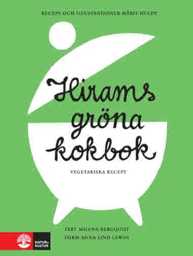 Hirams gröna kokbok av Milena Bergquist och Märit Huldt jpg