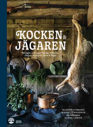 Kocken & jägaren av Mikael Einarsson och Hubbe Lemon_tif