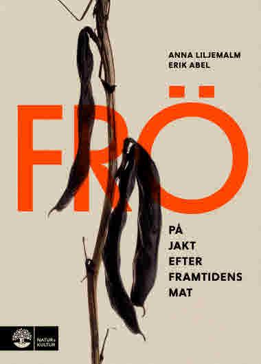 Frö  Anna Liljemalm Erik Abel