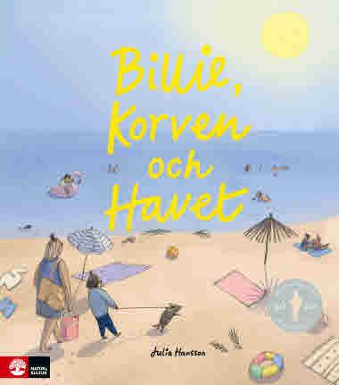 Bille, korven och havet Julia Hansson - 9789127162839