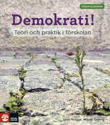 Demokrati! Teori och praktik i förskolan