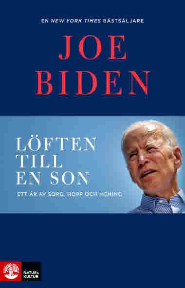 Löften till en son av Joe Biden