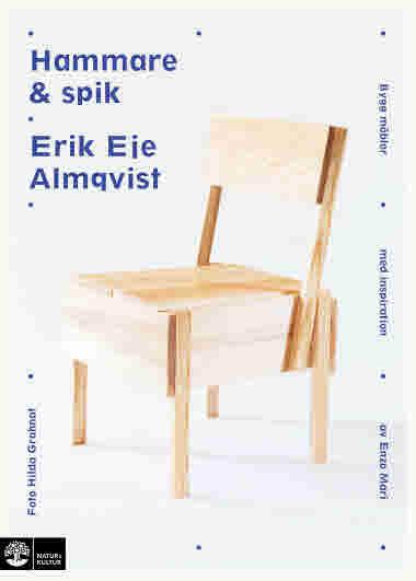 Hammare och spik, Erik Eje Almqvist