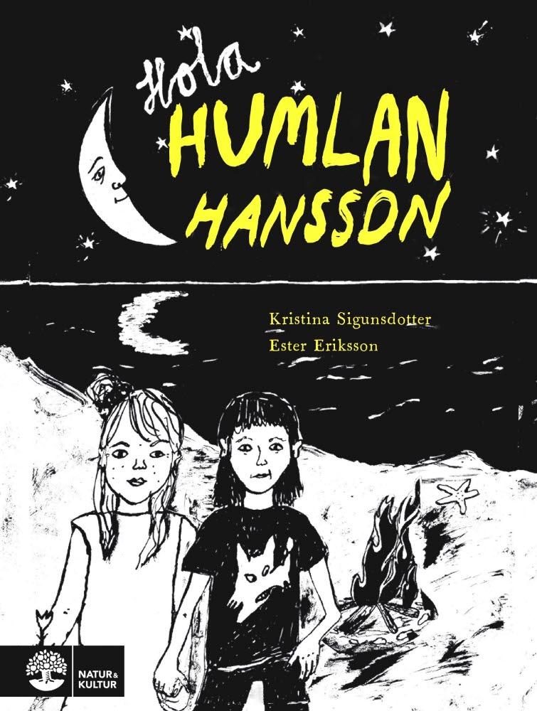 Hola Humlan Hansson av Kristina Sigunsdotter och Ester Eriksson.