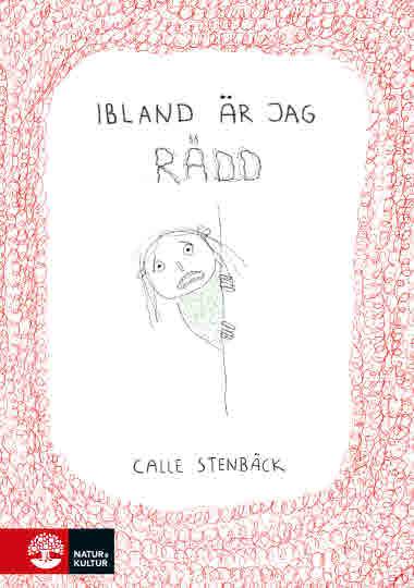 Ibland blir jag rädd av Calle Stenbäck - 9789127165496