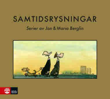 Samtidsrysningar av Jan & Maria Berglin