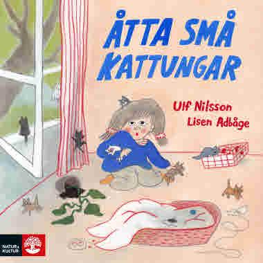 Åtta små kattungar av Ulf Nilsson och Lisen Adbåge