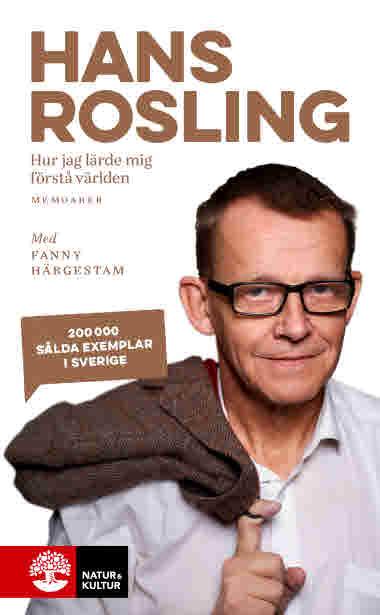 Hur jag lärde mig förstå världen, pocket. Av Hans Rosling.