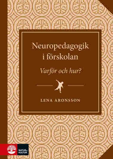 Neuropedagogik i förskolan