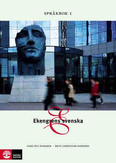 Ekengrens svenska 3:e upplagan  Språkbok 1