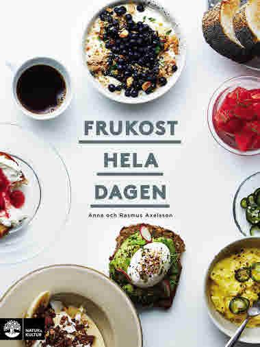 Frukost hela dagen av Anna Axelsson och Rasmus Axelsson jpg