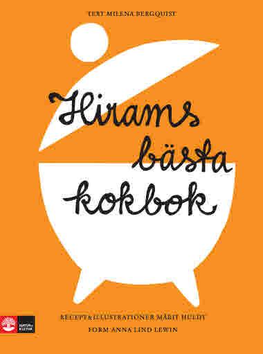 Hirams bästa kokbok av Milena Bergquist och Märit Huldt jpg