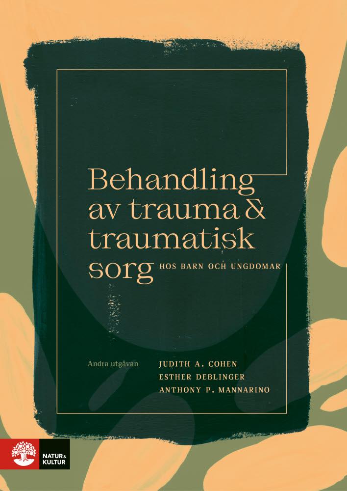 Behandling av trauma och traumatisk sorg hos barn och ungdomar