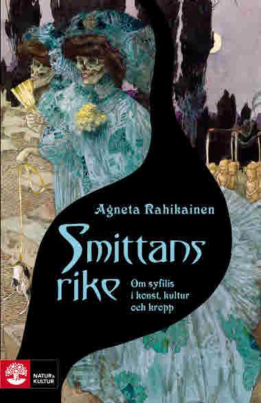 Smittans rike av Agneta Rahikainen