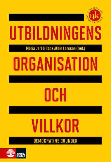 Utbildningens organisation och villkor