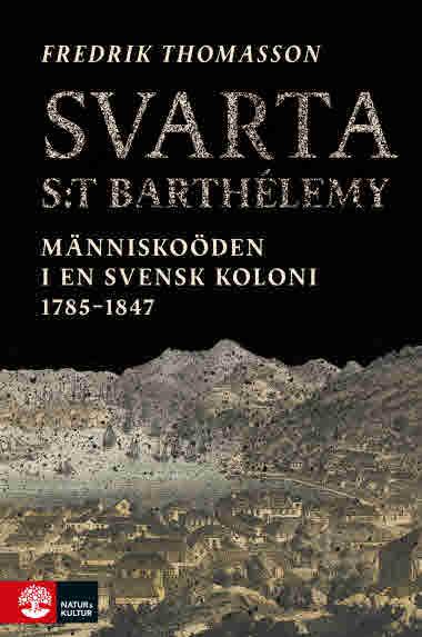Svarta St Barthélemy av Fredrik Thomasson.