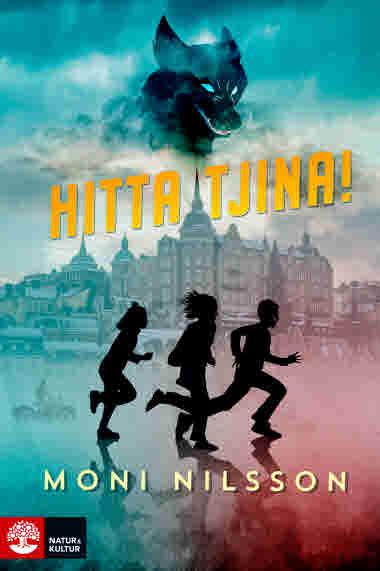 Hitta Tjina! av  Moni Nilsson - 9789127164000