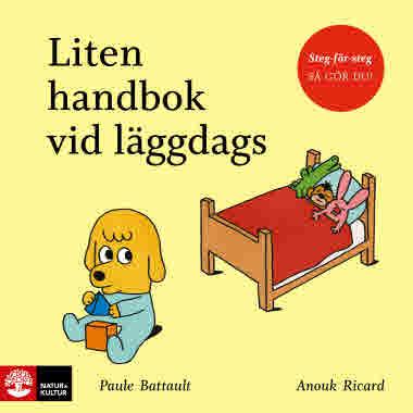 Liten handbok vid läggdags av Paule Battault och Anouk Ricard