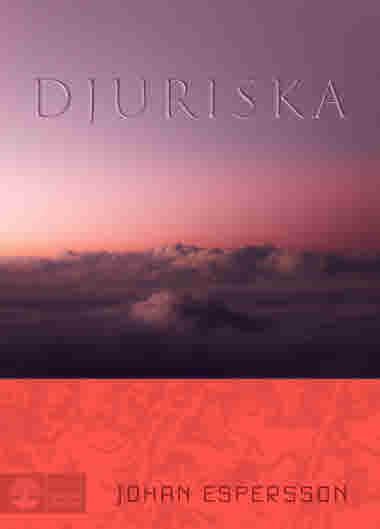 Djuriska av Johan Espersson