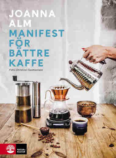 Manifest för bättre kaffe Joanna Alm