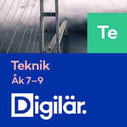 Digilär Teknik för årskurs 7-9