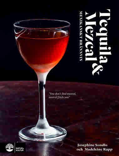 Tequila och mezcal av Madeleine Rapp och Josephine Sondlo jpg