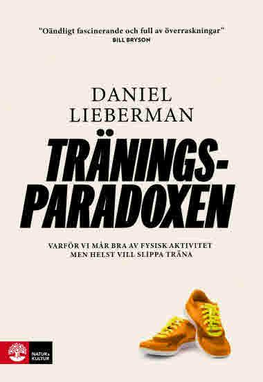 Träningsparadoxen av Daniel Lieberman