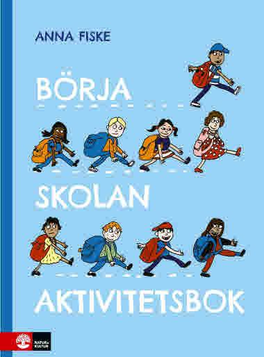 Börja skolan aktivitetsbok av Anna Fiske