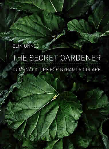 The secret gardener av Elin Unnes jpg