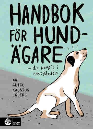 Handbok för hundägare, Alice Kassius Eggers