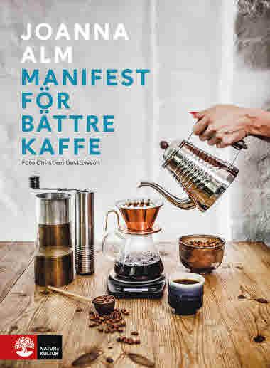 Manifest för bättre kaffe av Joanna Alm jpg