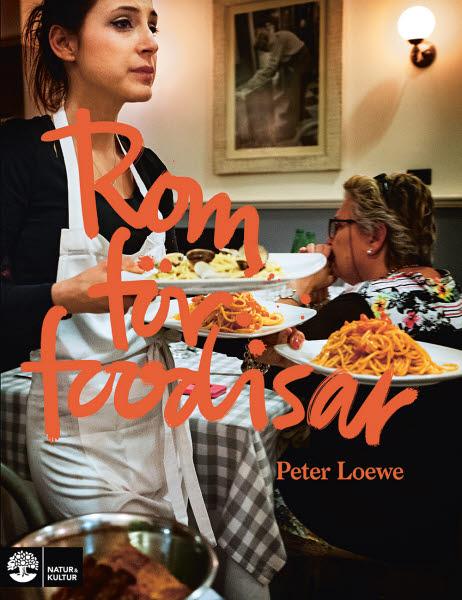 Rom för foodisar av Peter Loewe jpg