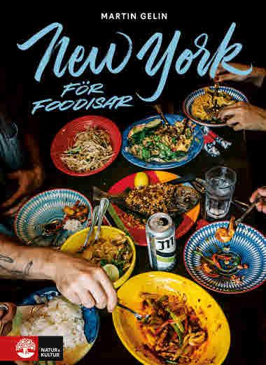 New York för foodisar av Martin Gelin jpg