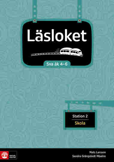 Läsloket åk 4-6 Station 2
