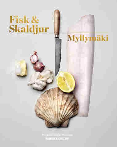 Fisk & Skaldjur av Tommy Myllymäki jpg
