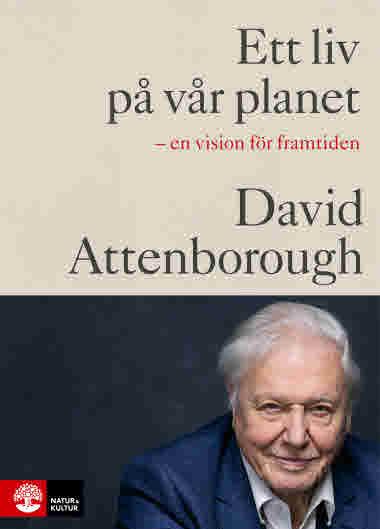 Ett liv på vår planet av David Attenborough