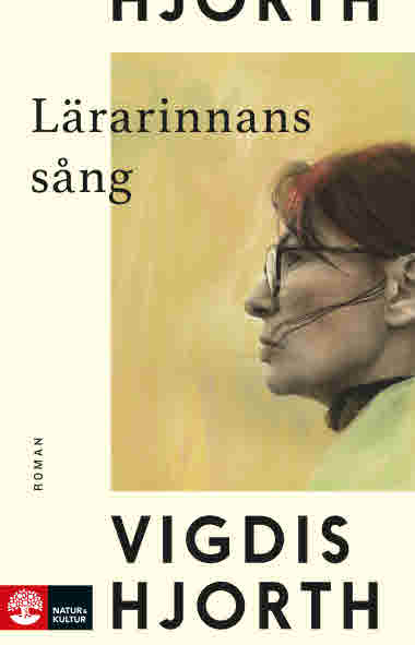 Lärarinnans sång av Vigdis Hjorth