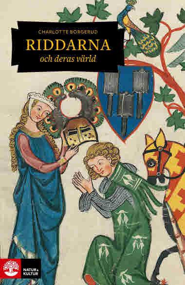 Riddarna och deras värld av Charlotte Borgerud