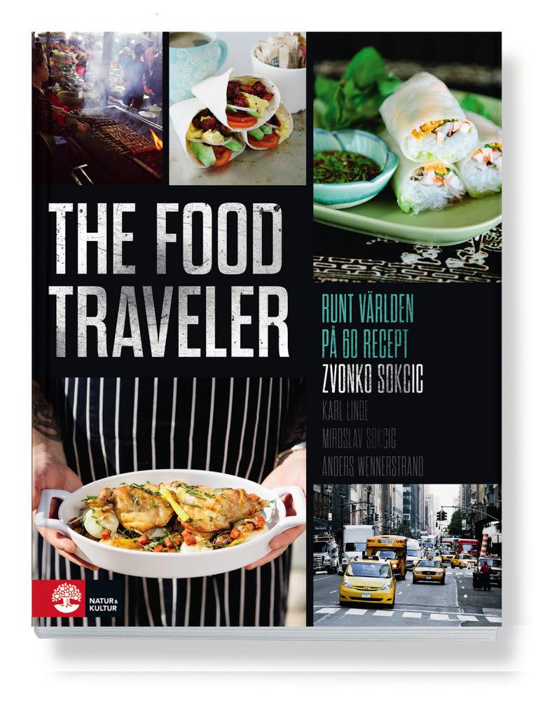 The food traveler av Zvonko Sokcic, Anders Wennerstrand, Karl Linde och Miroslav Sokcic jpg
