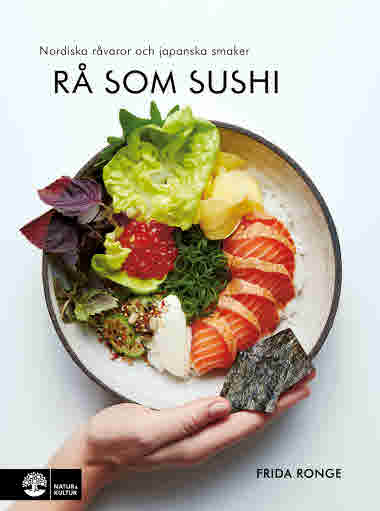 Rå som sushi av Frida Ronge jpg