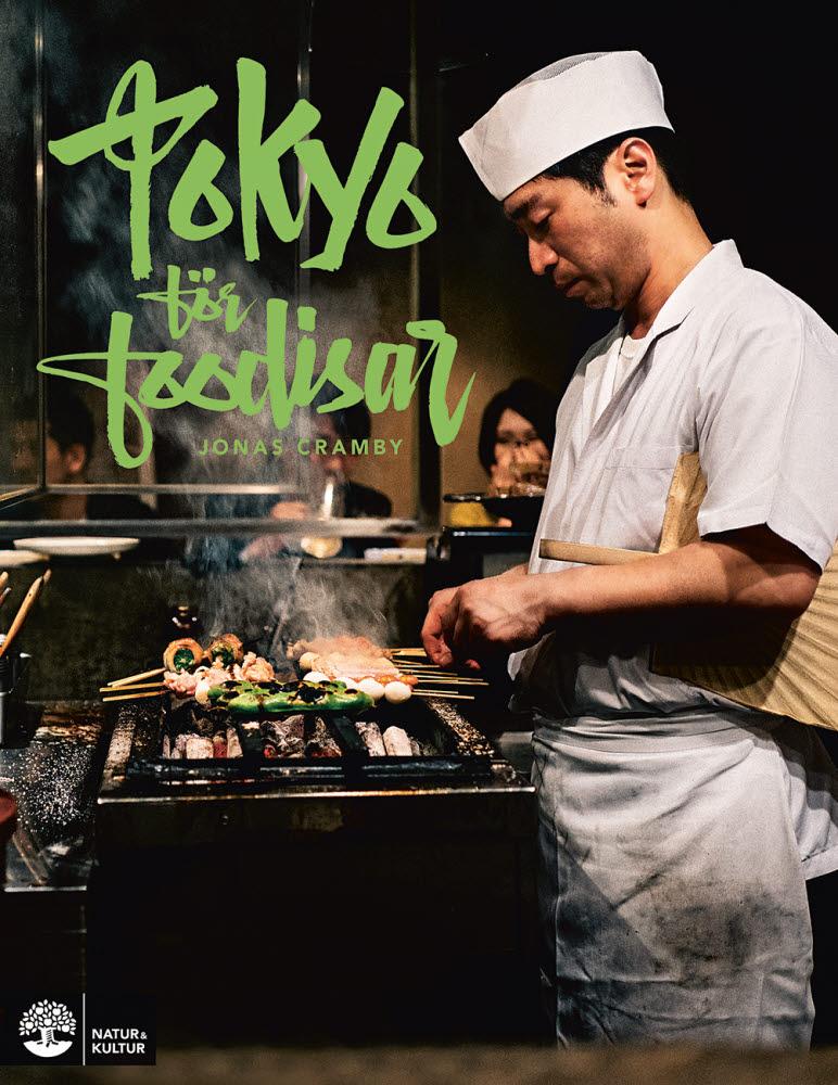 Tokyo för foodisar av Jonas Cramby jpg