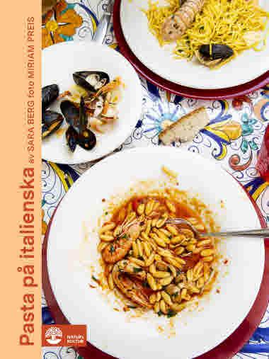Pasta på italienska av Sara Berg
