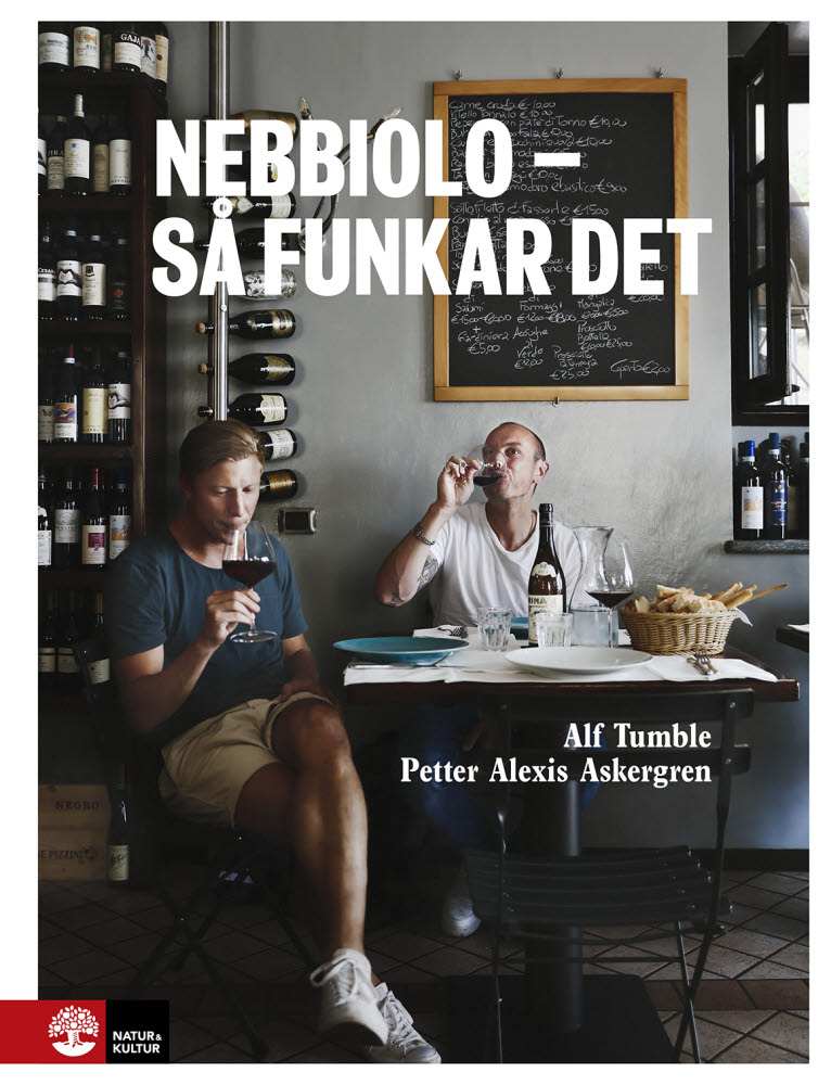 Nebbiolo - så funkar det av Alf Tumble och Petter Alexis Askergren jpg