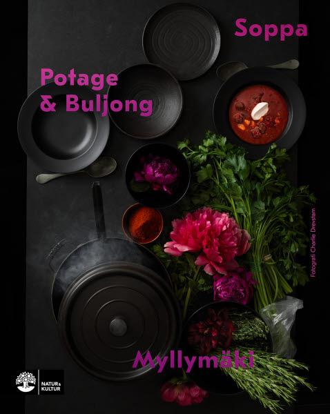 Soppa, potage & buljong av Tommy Myllymäki jpg