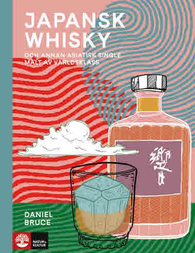 Japansk whisky av Daniel Bruce jpg
