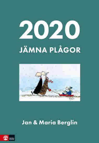 Jan & Maria Berglin. Jämna plågor almanacka 2020