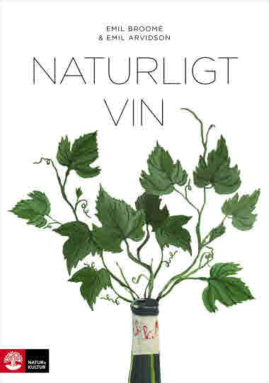 Naturligt vin av Emil Broomé och Emil Arvidson jpg