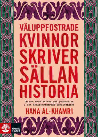 Väluppfostrade kvinnor skriver sällan historia av Hana al-Khamri