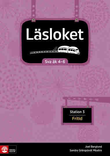 Läsloket åk 4-6 Station 3