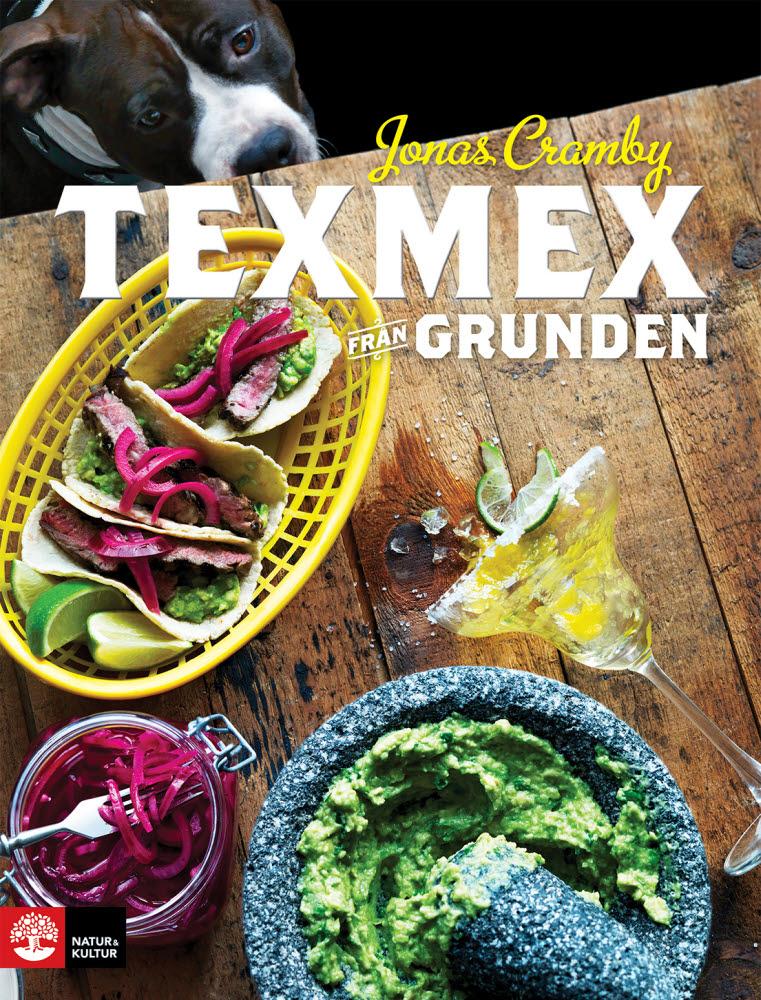 Texmex från grunden av Jonas Cramby jpg